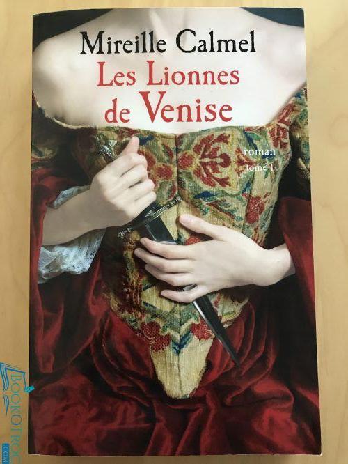 Les lionnes de Venise - tome 1