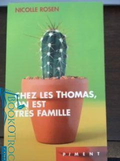 Chez les Thomas, on est très famille