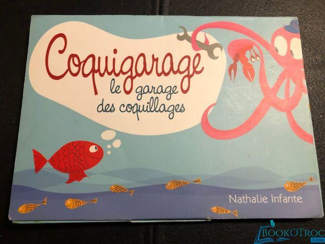 Coquigarage : le garage des coquillages