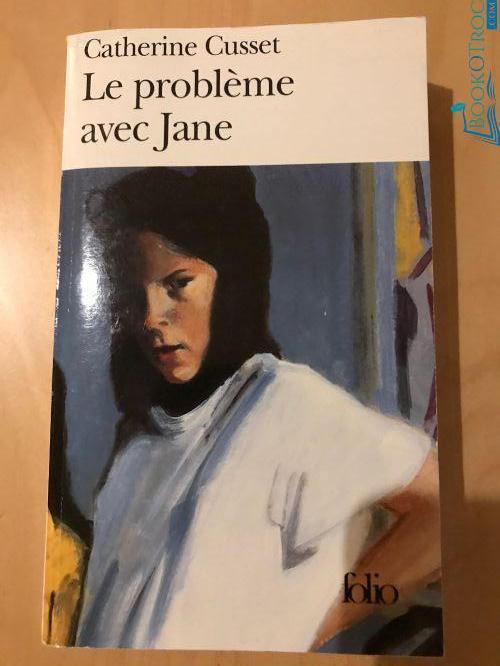Le problème avec Jane