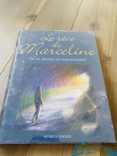 Le rêve de Marceline.