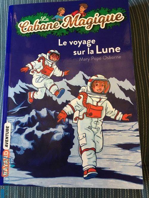 Le voyage sur la Lune (La Cabane Magique Volume 7)