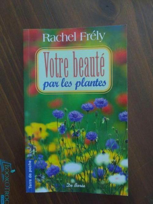 Votre Beauté par les Plantes