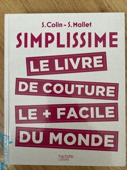 Simplissime : Le livre de couture le + facile du monde
