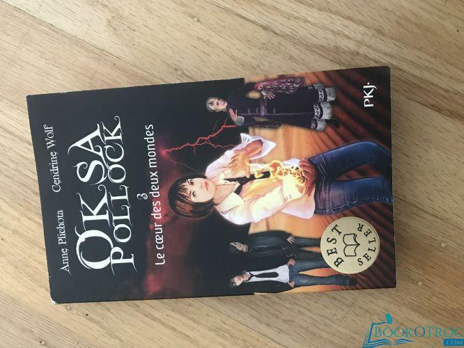 Oksa Pollock - 3 - le cœur des deux mondes