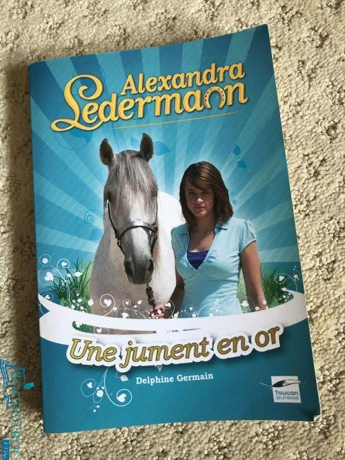 Alexandra Ledermann - Une jument en or