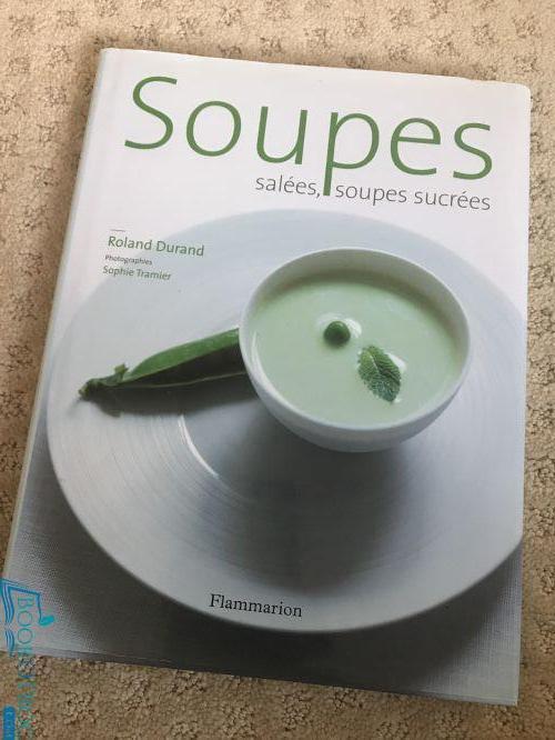 Soupes salées et soupes sucrées