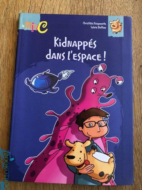 Kidnappés dans l'espace!