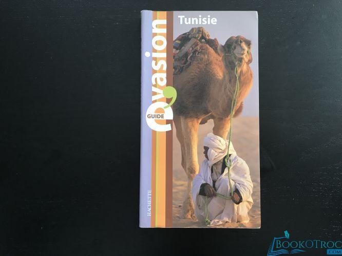 Guide évasion Tunisie