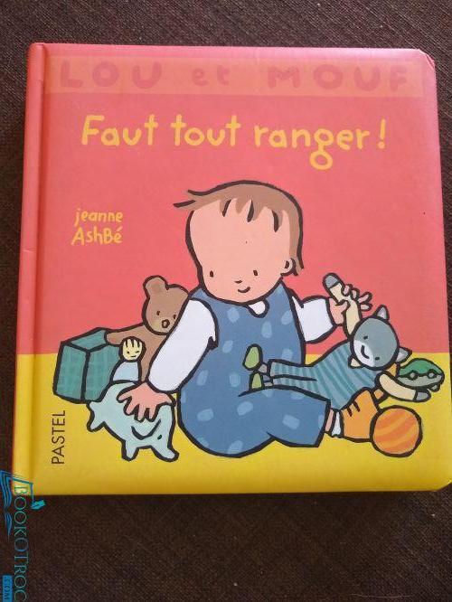 Lou et Mouf - Faut tout ranger!