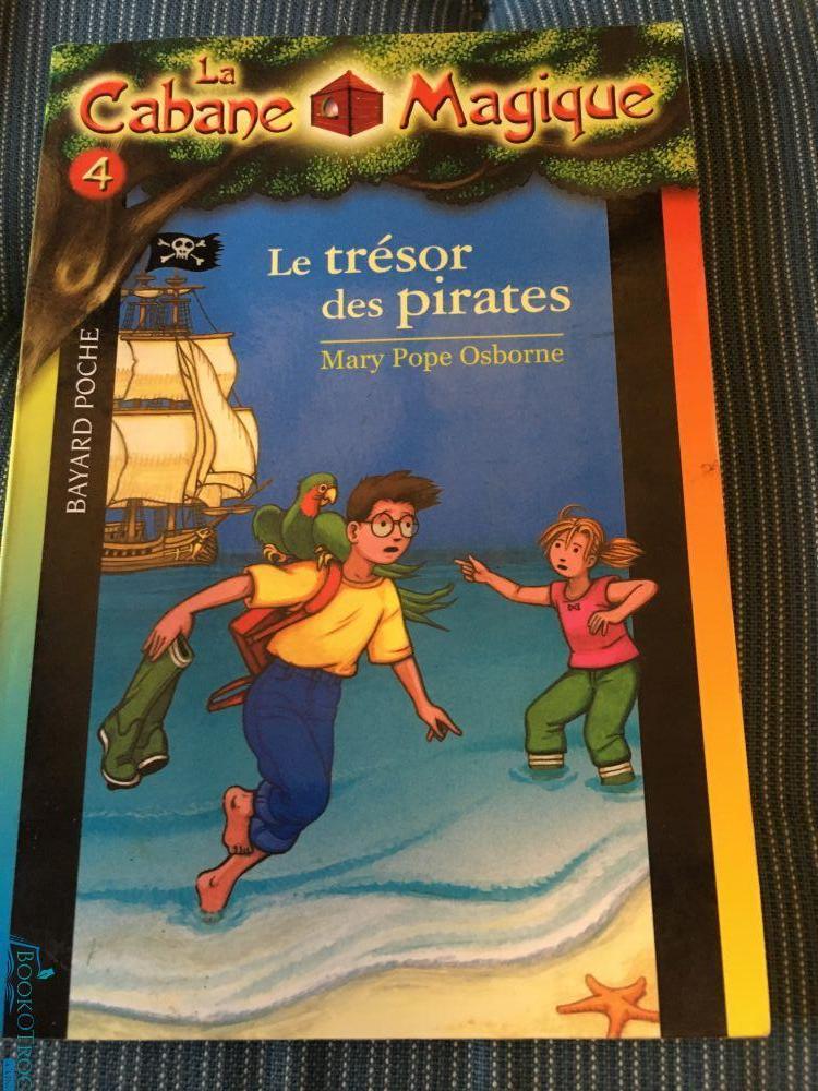 Le trésor des pirates (Cabane Magique Volume 4)
