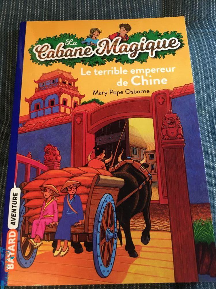 Le terrible empereur de Chine (Cabane Magique Volume 9)