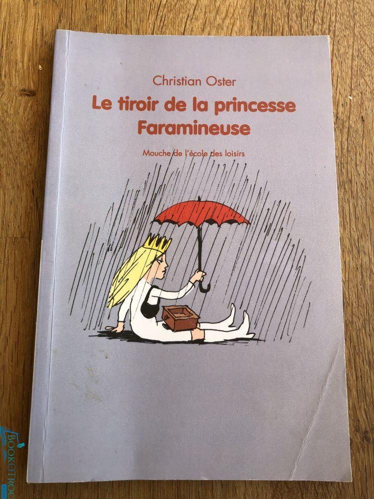 Le tiroir de la princesse Faramineuse